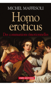 homo-eroticus-michel-maffesoli